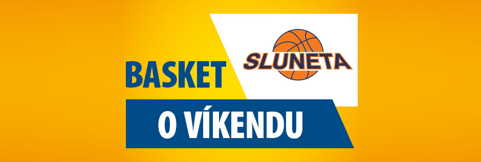 Basketbal o víkendu